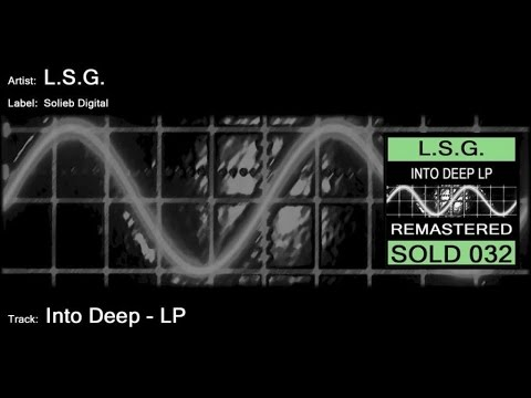 L.S.G. - Into Deep LP