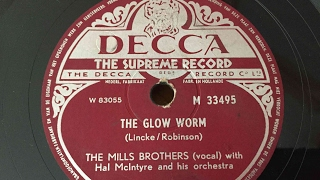 The Mills Brothers - The Glow Worm - 78 rpm - Decca M33495