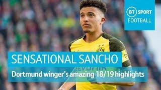 Jadon Sancho's INSANE highlights from 2018/19 | Goals, skills, assists for Borussia Dortmund