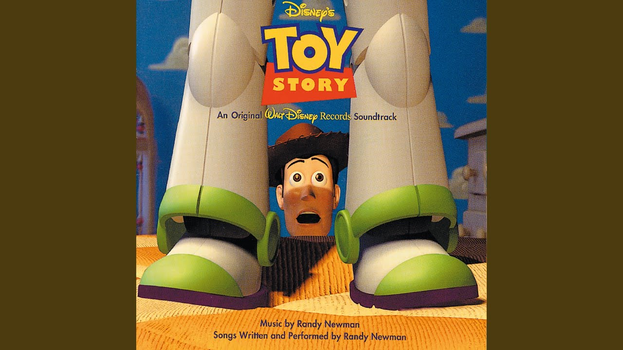 You Ve Got A Friend In Me From Toy Story Soundtrack