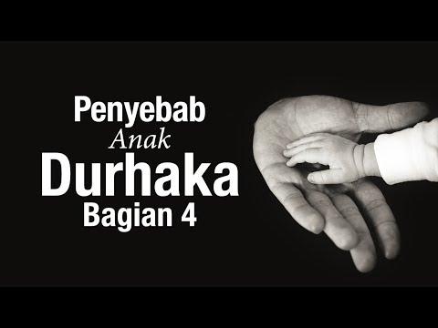 Ceramah Agama: Penyebab Anak Durhaka Bagian 4 - Ustadz Sufyan Bafin Zen
