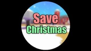 How to get the Save Christmas badge in Roblox Noob Simulator