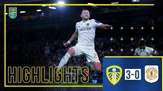 Highlights: Leeds United 3-0 Crewe Alexandra | Harrison double and Phillips goal! | Carabao Cup