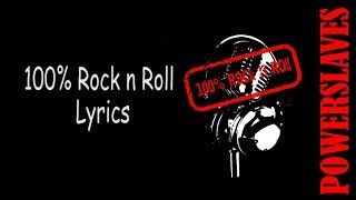 SOUNDTRACK SINETRON ANAK LANGIT : POWERSLAVES - 100% ROCK N ROLL (LYRICS)