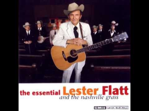 Is It Too Late Now - Lester Flatt - The Essential Lester Flatt and the Nashville Grass