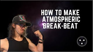 How To Make Atmospheric Breakbeat In #bitwig And #phaseplant