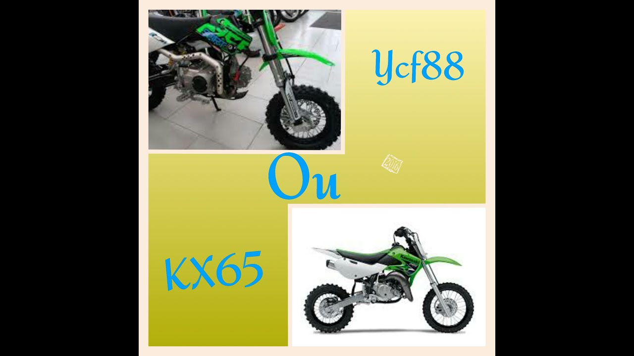 Ycf 88 Start Ou Kawasaki 65 Kx Youtube