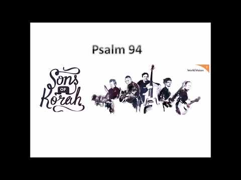 Psalm 94 | Sons of Korah | with lyrics