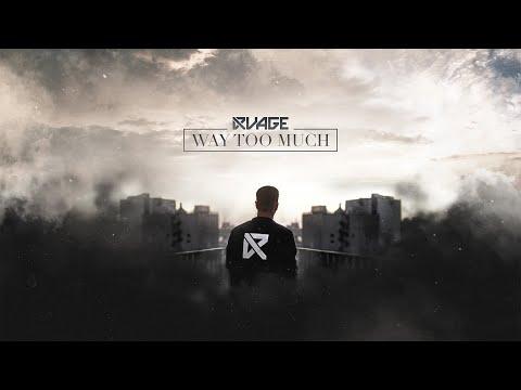 Смотреть клип Rvage - Way Too Much
