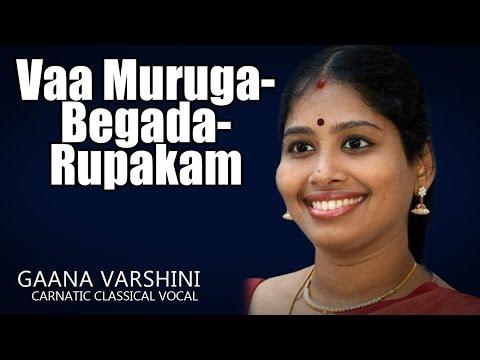 Vaa Muruga-Begada-Rupakam | Nithyashree Mahadevan | (Album: Gaana Varshini)