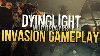 Dying Light Multiplayer Gameplay - Hunter Invasion Randomness!