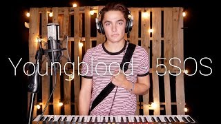 Youngblood - 5SOS (Cover By Ian Grey)