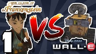 Get that Giz... - The Island of Dr. Frankenstein VS Wall-E: Part 1