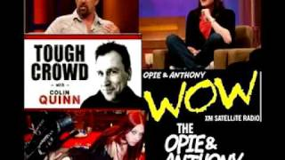 Opie & Anthony - Colin Quinn, Rich Vos and Bonnie Mcfarlane