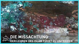 Die Missachtung der Lehren des Islam führt zu Unfrieden | Stimme des Kalifen