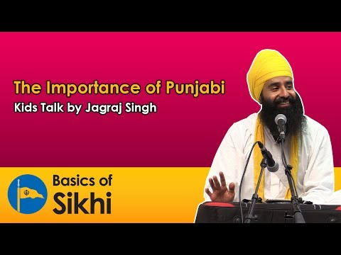 Importance of Punjabi - Kids Talk by Jagraj Singh - Surrey BC, Canada