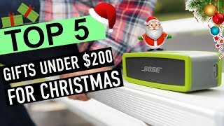 BEST 5: Gifts For This Christmas Under $200 2018