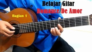 Video Romance De Amor Bagian 1 - Belajar Gitar Klasik Untuk Pemula download MP3, 3GP, MP4, WEBM, AVI, FLV April 2018