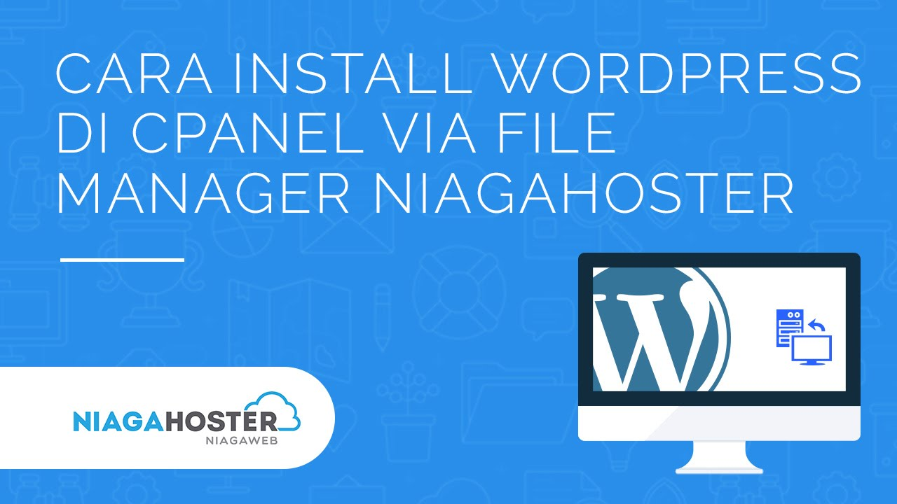 26+ Cara Backup Wordpress Niagahoster mudah