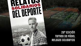 29ª Edición Torneo de Pádel Relatos Solidarios - CE Valldoreix