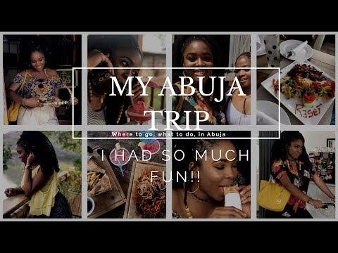 I HAD SO MUCH FUN IN ABUJA, NIGERIA!