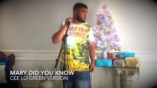 Mary Did You Know - CeeLo Green Version (Cover)