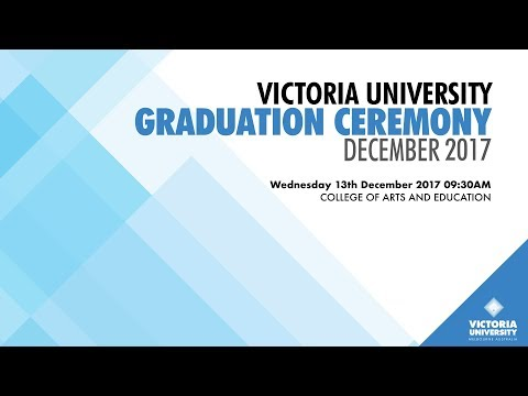 Victoria University, December 2017 Graduation. Ceremony 4