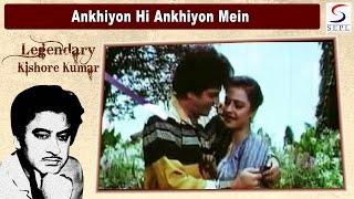 Ankhiyon Hi Ankhiyon Mein Kishore Lata Rajesh Khanna Jeetendra Rekha