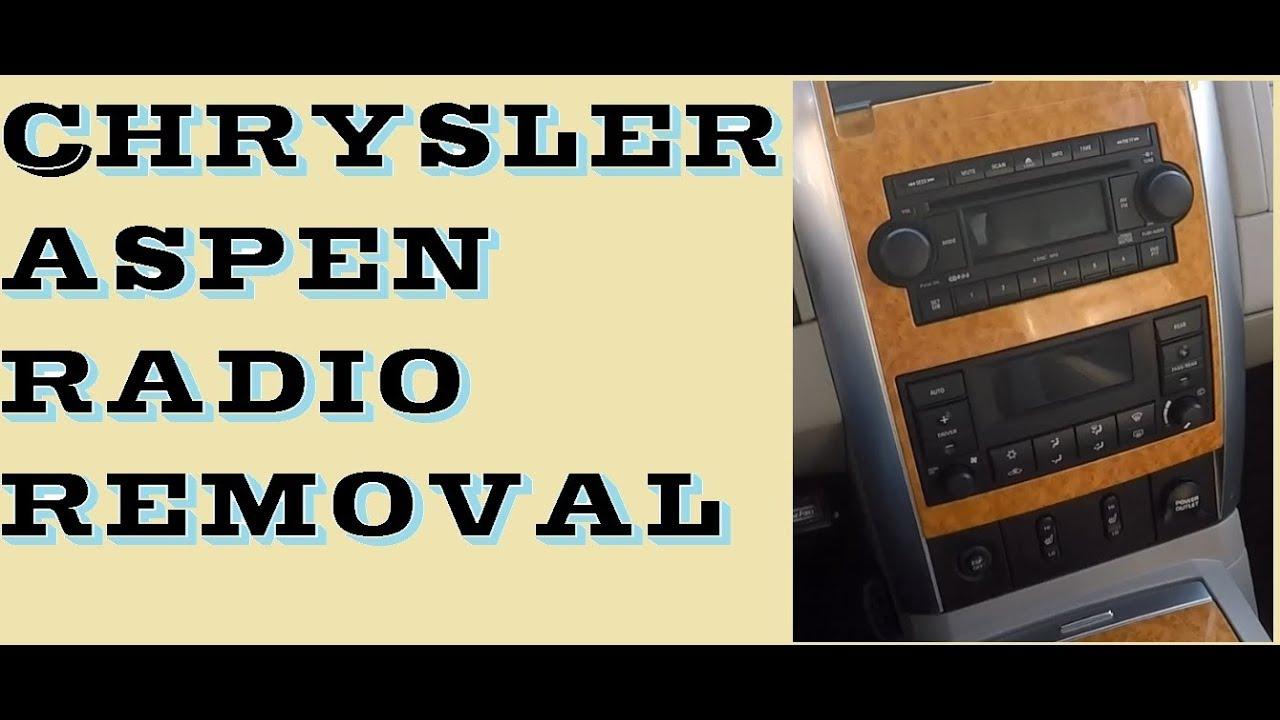 how to remove radio in chrysler aspen youtube rh youtube com 2007 Chrysler Aspen 5.7 Hemi Aspen 2007 Parts