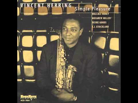 Vincent Herring - Sophisticated Lady