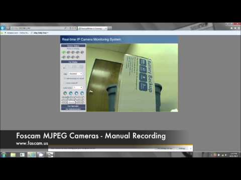 Foscam MJPEG Cameras - Manual Recording