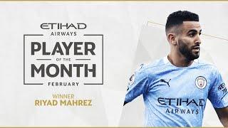 RIYAD MAHREZ   ETIHAD PLAYER OF THE MONTH   FEBRUARY 20/21