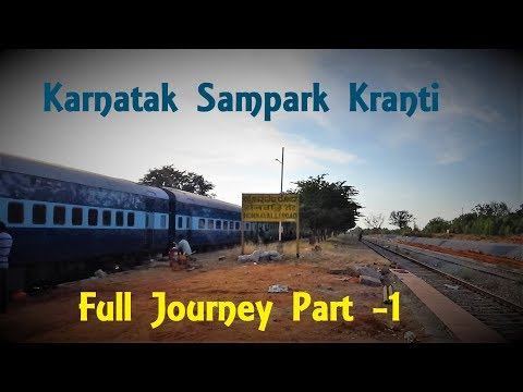 Full Journey in IIAC Through Scenic Landscapes of Karnataka on Sampark Kranti Exp via Hubali - Day 1