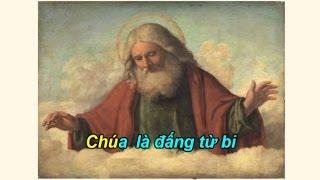 Chúa là Đấng từ bi