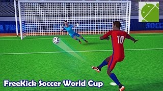 FreeKick Soccer World Champion - Android Gameplay HD