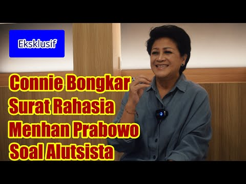 EKSKLUSIF-Dr. Connie Rahakundini Bakrie Membongkar Surat Rahasia Menhan Prabowo Soal Alutsista
