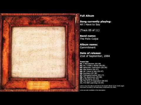 The Felix Culpa - Commitment (Full Album)