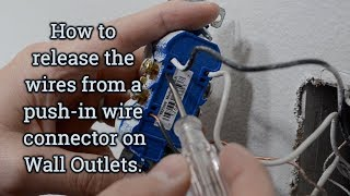 How to Release Wires from a Push-In Connection on Electrical Wall Outlets