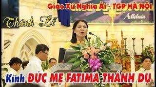THÁNH LỄ Kính ĐỨC MẸ FATIMA THÁNH DU | tại Giáo xứ Nghĩa Ải - TGP Hà Nội