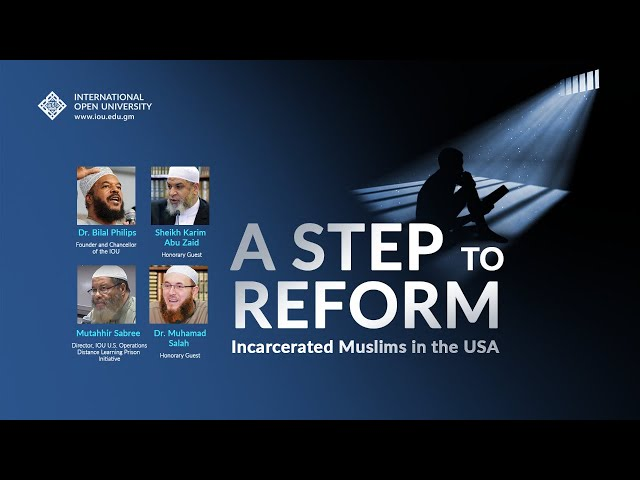A Step to Reform - Incarcerated Muslims in the USA