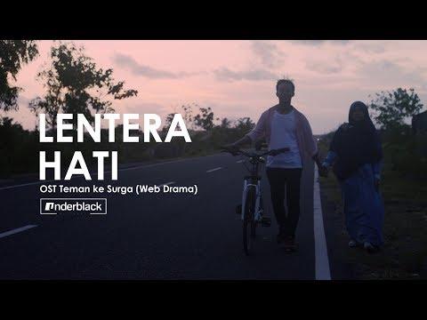 [MV] Gama Fatul - Lentera Hati (Teman ke Surga OST Part 5)