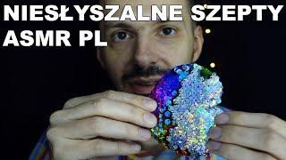 ASMR Inaudible Whispers In Polish / Niesłyszalne Szepty ASMR po polsku