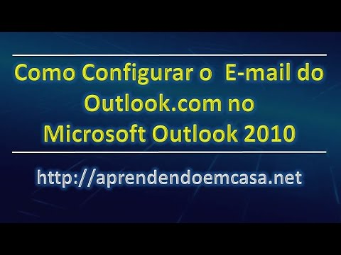 Como Configurar o E-mail Outlook.com no Microsoft Outlook 2010