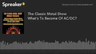 What's To Become Of AC/DC?
