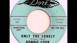 Ronnie Cook & The Superbs - ONLY THE LONELY - (Gold Star Studio)  (1964