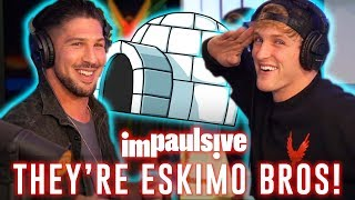 BRENDAN SCHAUB AND LOGAN PAUL ARE ESKIMO BROTHERS - IMPAULSIVE EP. 13