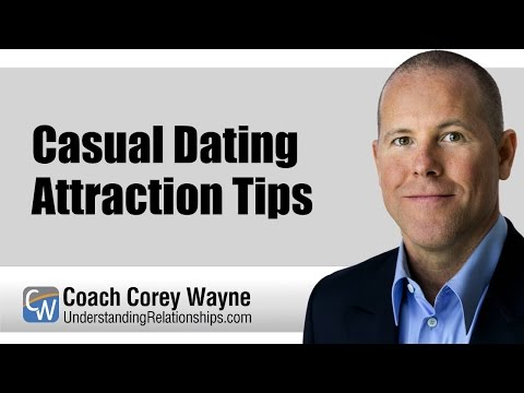 Casual Dating Attraction Tips