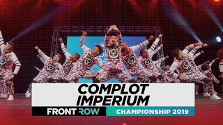 COMPLOT IMPERIUM | FRONTROW | Team Division | World of Dance Championship 2019 | #WODCHAMPS