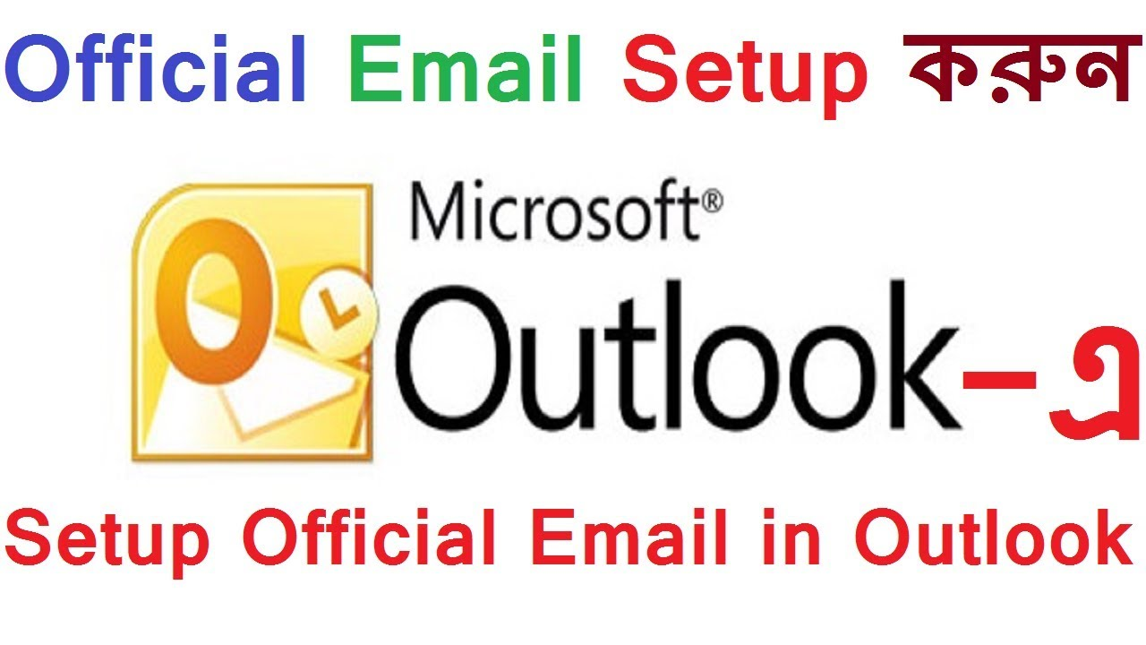 Setup MS Office Outlook at Office/Home | POP3/IMAP | Configure ...