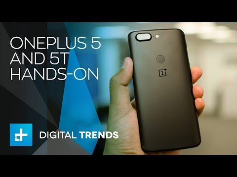 OnePlus 5 and 5T – Hands On
